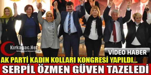 AK PARTİ'DE SERPİL ÖZMEN GÜVEN TAZELEDİ(VİDEO)