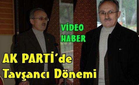 AK Parti'de Tavşancı Dönemi(VİDEO)