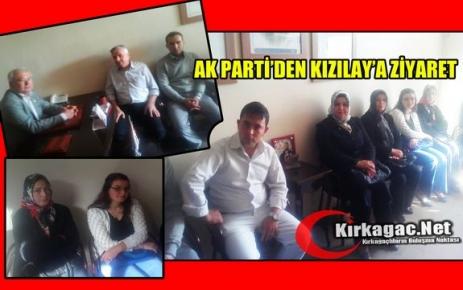AK PARTİ'DEN KIZILAY'A ZİYARET