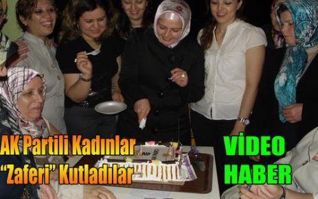 AK Partili Kadınlar'Zaferi' Kutladı(VİDEO)