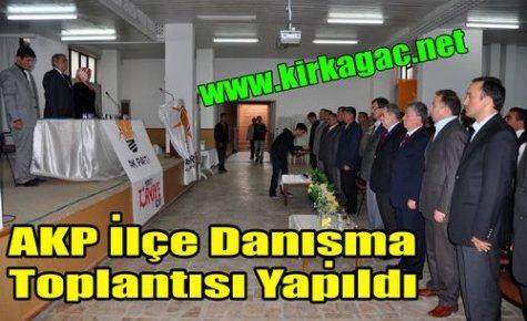 AKP İlçe Danışma Toplantısı Yapıldı