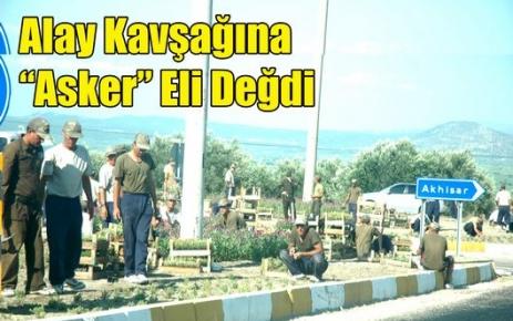 Alay Kavşağına Asker Eli Değdi