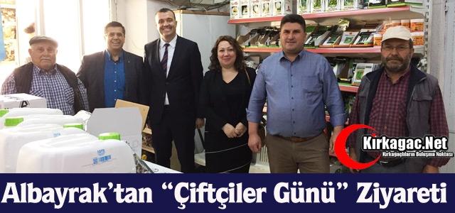 """ALBAYRAK'TAN ÖZARI'YA """"ÇİFTÇİLER GÜNÜ"""" ZİYARETİ"""
