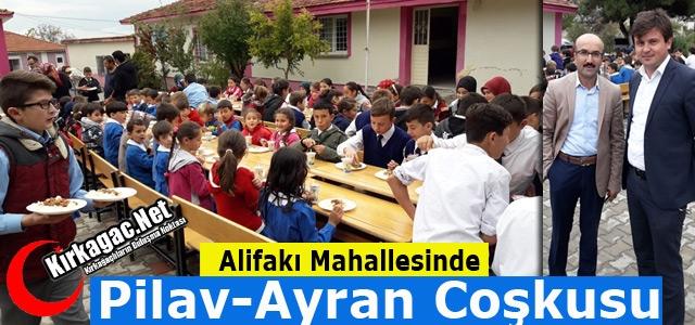 ALİFAKI'DA PİLAV-AYRAN HAYRI YAPILDI