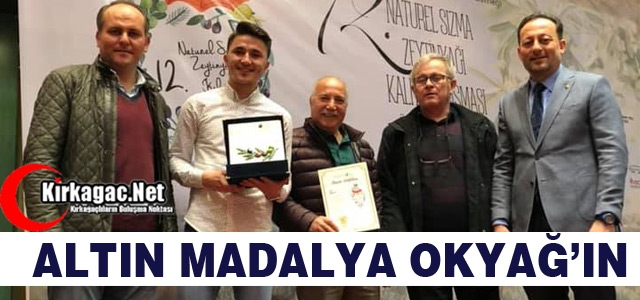 ALTIN MADALYA OKYAĞ'IN
