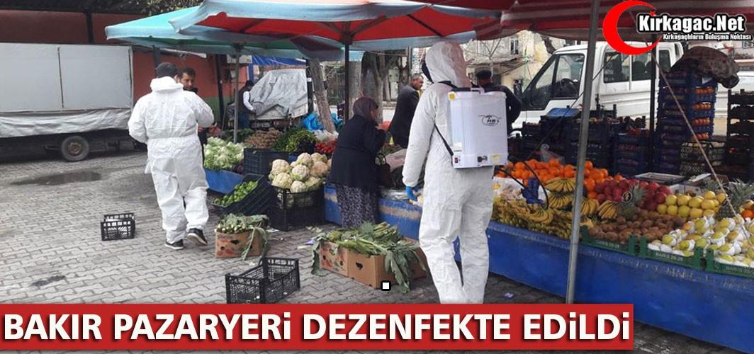 BAKIR PAZARYERİ DEZENFEKTE EDİLDİ