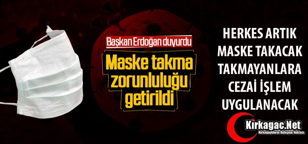 SON DAKİKA..MASKE TAKMA ZORUNLULUĞU GELDİ