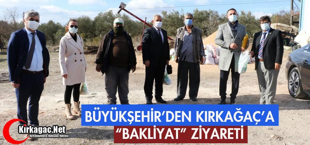 """BÜYÜKŞEHİR'DEN KIRKAĞAÇ'A """"BAKLİYAT"""" ZİYARETİ"""