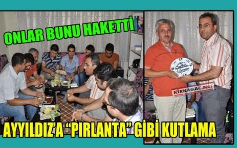 """AY YILDIZ'A 'PIRLANTA"""" GİBİ KUTLAMA"""