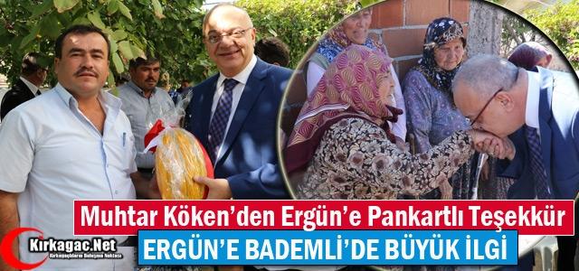 BADEMLİ MUHTARI KÖKEN'DEN ERGÜN'E PANKARTLI TEŞEKKÜR