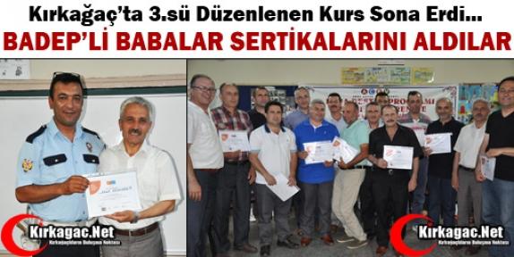 BADEP'Lİ BABALAR SERTİFİKALARINI ALDI