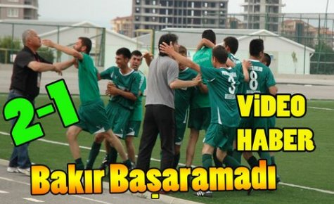 BAKIR G.B BAŞARAMADI 2-1(VİDEO)