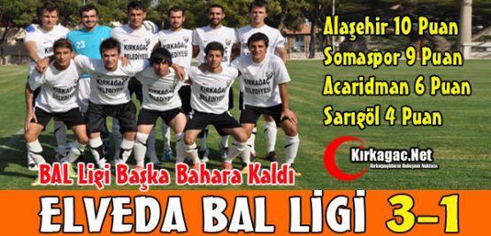 BAL LİGİ BAŞKA BAHARA KALDI 3-1
