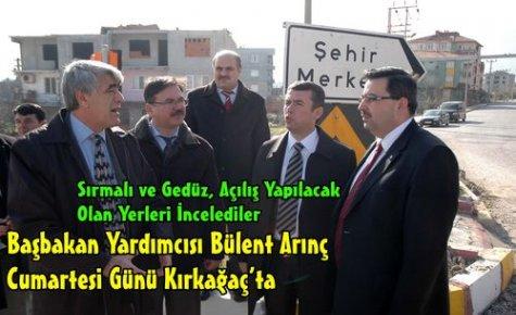Başbakan Yardımcısı Arınç, Kırkağaç'a Geliyor