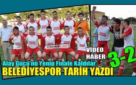 BELEDİYESPOR FİNALDE 3-2(VİDEO)