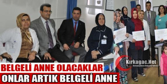 BELGELİ 'ANNE' OLACAKLAR