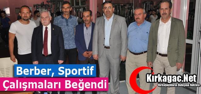 BERBER, SPORTİF ÇALIŞMALARI BEĞENDİ