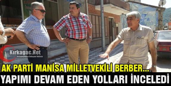 BERBER YOLLARI İNCELEDİ