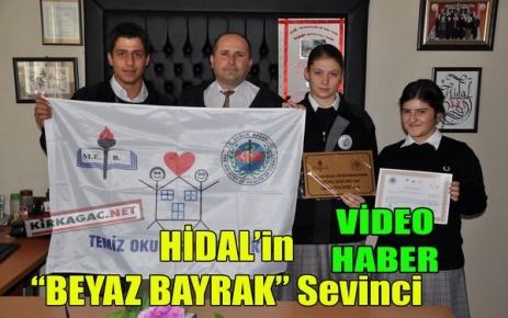 'BEYAZ BAYRAK' HİDAL'İN(VİDEO)