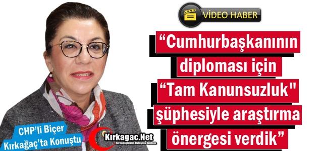 BİÇER'DEN KIRKAĞAÇ'TA 'DİPLOMA' İDDİASI(VİDEO)