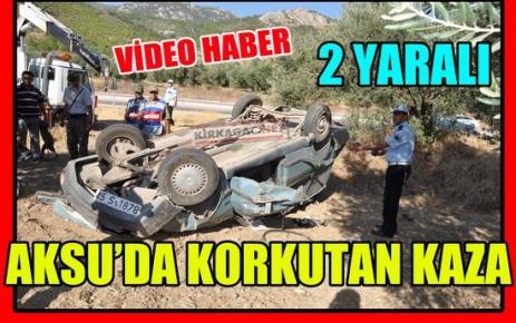BİR KAZADA AKSU'DA(VİDEO)