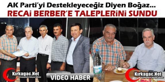 BOĞAZ, BERBER'E DESTEK VERDİ TALEPLERİNİ SUNDU(VİDEO)