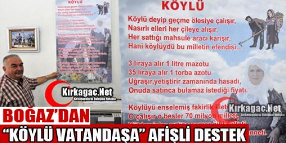 BOĞAZ'DAN 'KÖYLÜ VATANDAŞA' AFİŞLİ DESTEK