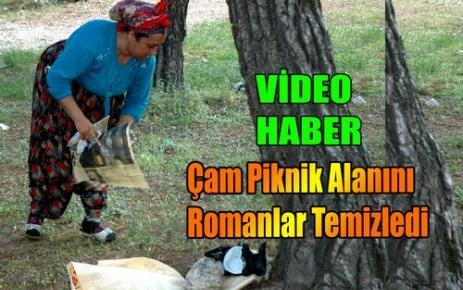 ÇAMI ROMANLAR TEMİZLEDİ(VİDEO)