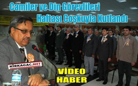 'Camiler ve Din Görevlileri Haftası' Kutlandı(VİDEO)