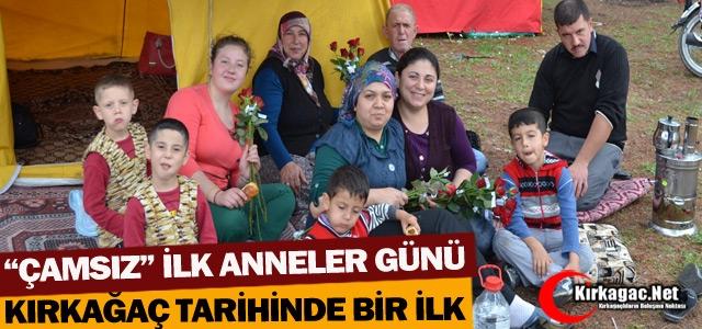 """'ÇAMSIZ"""" İLK ANNELER GÜNÜ"""