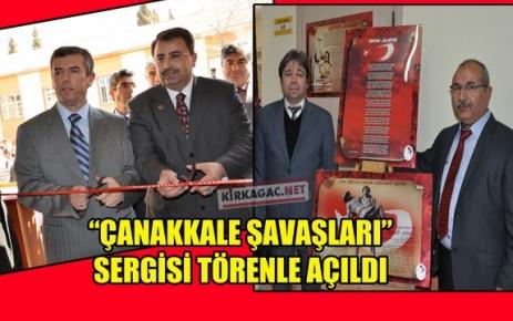 """'ÇANAKKALE SAVAŞLARI"""" SERGİSİ TÖRENLE AÇILDI"""