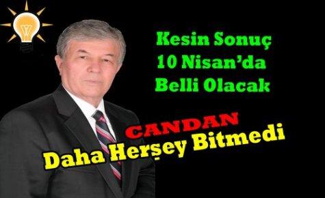 CANDAN 'DAHA HERŞEY BİTMEDİ'