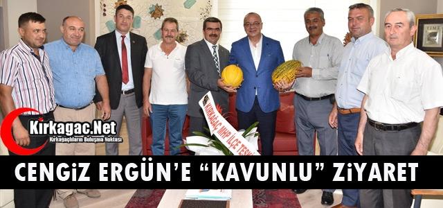 CENGİZ ERGÜN'E 'KAVUNLU' ZİYARET