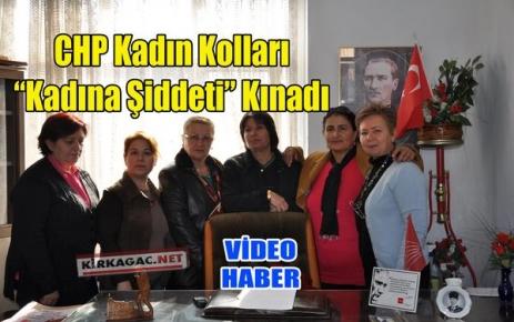 CHP KADIN KOLLARI 'KADINA ŞİDDETİ' KINADI(VİDEO)