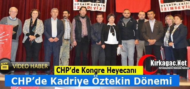 CHP'DE KADRİYE ÖZTEKİN DÖNEMİ(VİDEO)