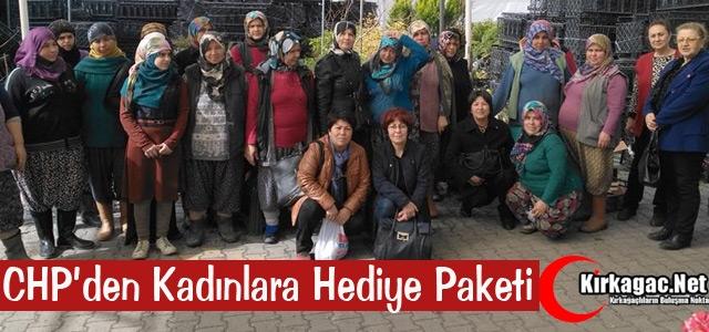CHP'DEN KADINLARA HEDİYE PAKETİ