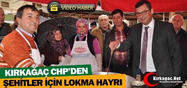 CHP'DEN ŞEHİTLER İÇİN LOKMA HAYRI(VİDEO)
