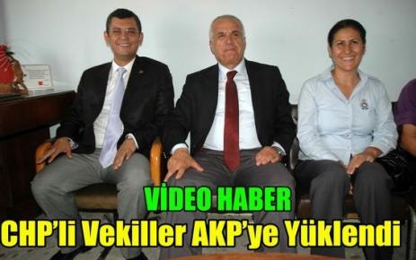 CHP'li Vekiller AKP'ye Yüklendi(VİDEO)