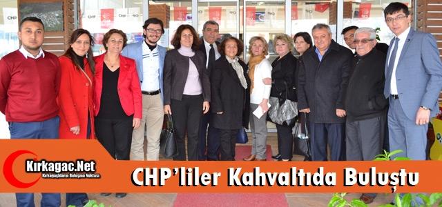 CHP'LİLER KIRKAĞAÇ'TA KAHVALTIDA BULUŞTU