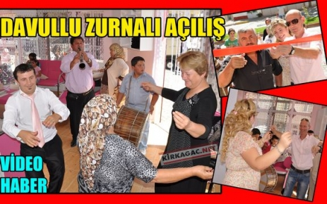 DAVULLU ZURNALI AÇILIŞ(VİDEO)