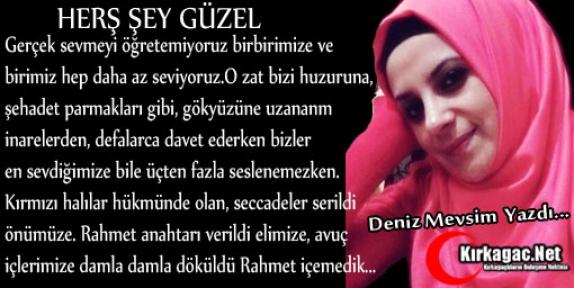 DENİZ MEVSİM 'HER ŞEY GÜZEL'