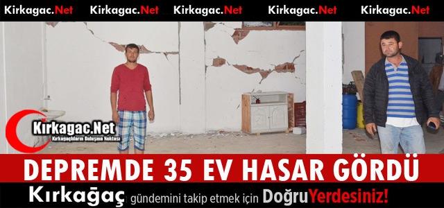DEPREMDE 35 EV HASAR GÖRDÜ