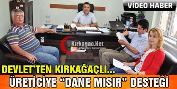 """DEVLET'TEN KIRKAĞAÇLI ÜRETİCİYE 'DANE MISIR"""" DESTEĞİ(VİDEO)"""