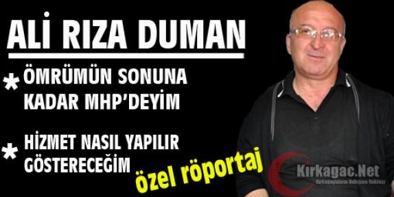 """DUMAN 'ÖMRÜMÜN SONUNA KADAR MHP'DE KALACAĞIM"""""""