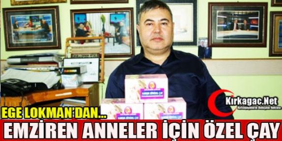 EGE LOKMAN'DAN EMZİREN ANNELER İÇİN ÖZEL ÇAY