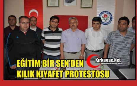 EĞİTİM BİR SEN'DEN KILIK KIYAFET PROTESTOSU