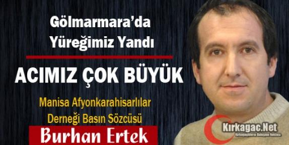 """ERTEK """"ACIMIZ ÇOK BÜYÜK"""""""