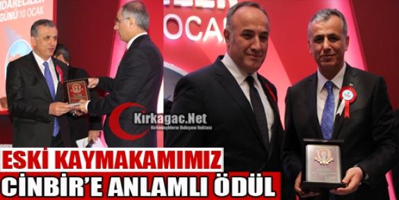 ESKİ KAYMAKAMIMIZ CİNBİR'E ANLAMLI ÖDÜL