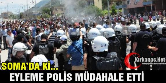 EYLEME POLİS MÜDAHALE ETTİ