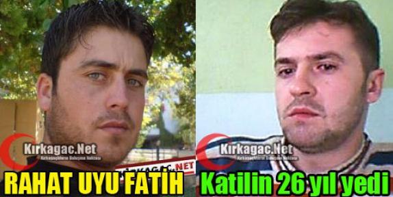 FATİH'İN KATİLİ 26 YIL CEZA YEDİ
